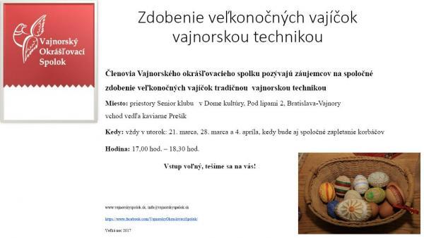 Zdobenie veľkonočných vajíčok vajnorskou technikou 21. marca, 28. marca a 4. apríla