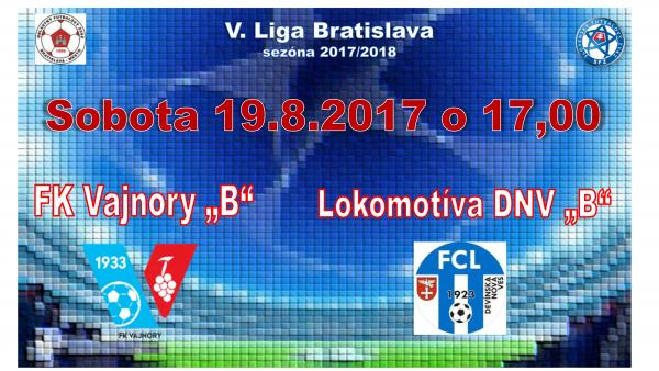 "FK Vajnory ""B"" - Lokomotíva DNV ""B"""