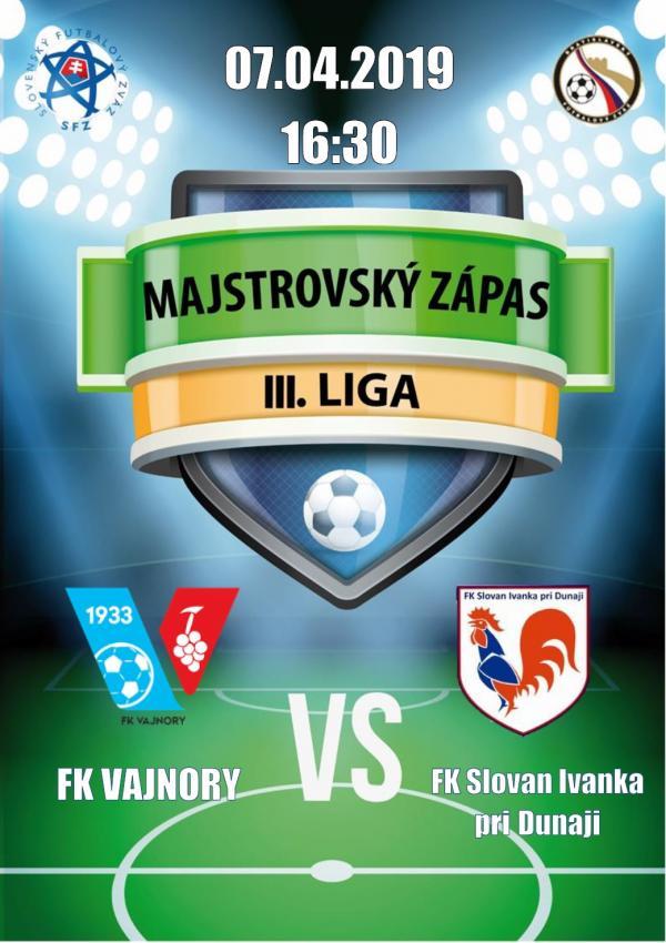FK Vajnory - FK Slovan Ivanka pri Dunaji 7. apríla 2019