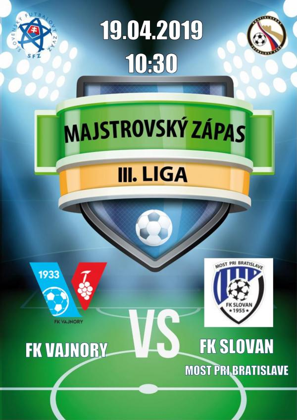 FK Vajnory - FK Slovan Most pri Bratislave 19. apríla 2019