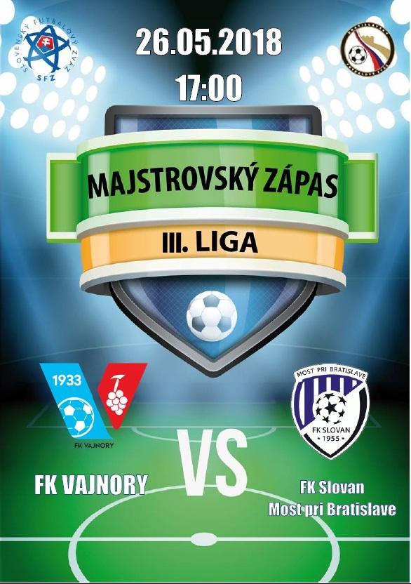 FK Vajnory - FK Slovan Most pri Bratislave 26. mája 2018