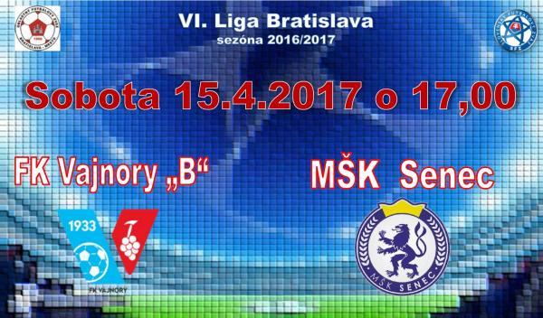 """FK Vajnory """"B""""- MŠK Senec 15.4.2017"""