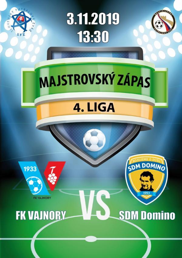 Futbalový zápas 4.ligy FK Vajnory aSDM Domino 3.novembra 2019