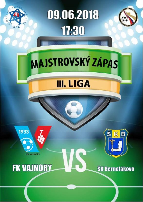 FK Vajnory a ŠK Bernolákovo 9. júna 2018