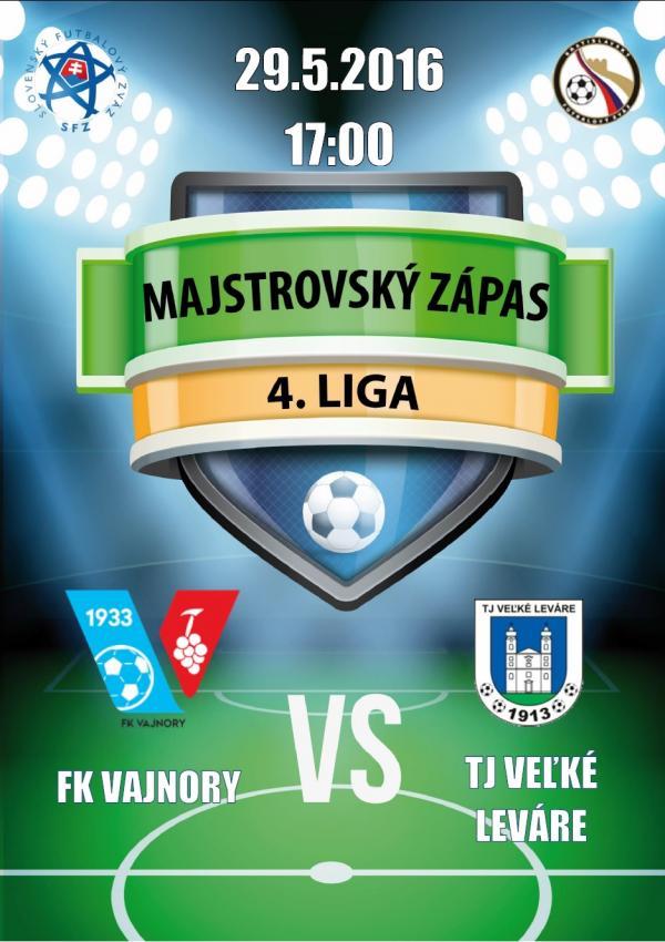 Futbalový zápas FK Vajnory - TJ Veľké Leváre 29.5.2016