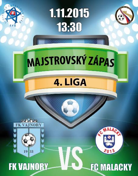 Šláger tohto kola (14.), zápas jesene, IV. ligy – Bratislava seniorov vo futbale sa uskutoční 1. novembra 2015 vo Vajnoroch, kde sa stretnú prvé dva tímy