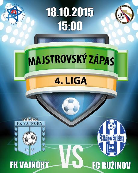 FK Vajnory - FC Ružinov (nedeľa, 18. októbra 2015 o 15.00 hod vo Vajnoroch)