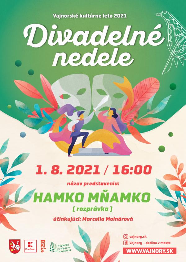 Divadelné nedele: Hamko Mňamko