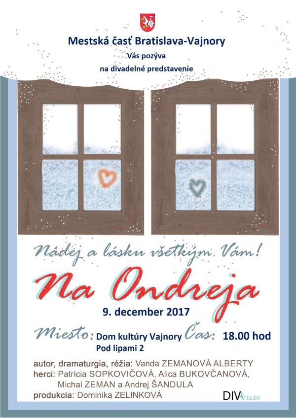 """Divadelné predstavenie """"Na Ondreja"""" 9.decembra 2017"""