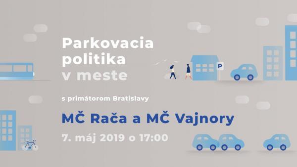 Predstavenie parkovacej politiky 7. mája 2019