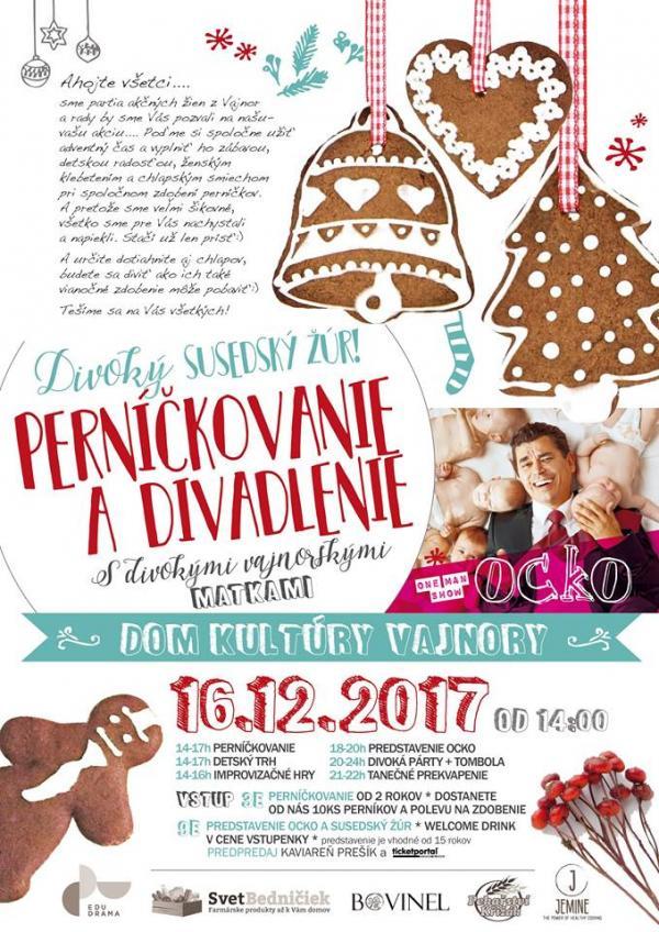 DIVOKÉ PERNÍČKOVANIE A DIVADLENIE 16.12.2017