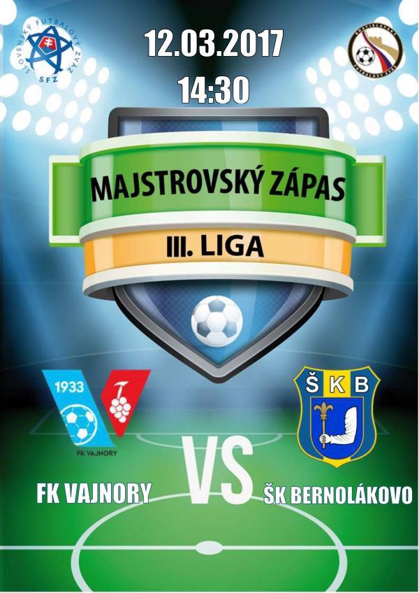 Futbalový zápas FK Vajnory - ŠK Bernolákovo 12. marec 2017