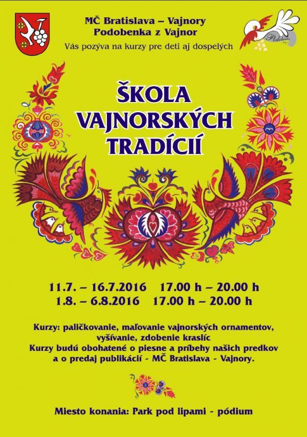 Škola vajnorských tradícii - 2.turnus 1.- 6.8.2016