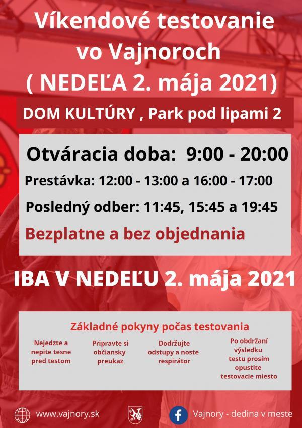 Najbližší víkend bude testovanie vo Vajnoroch bez objednania V NEDEĽU 2. mája 2021