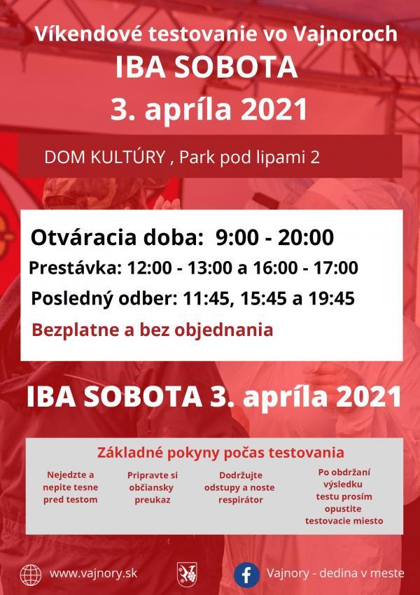 Najbližší víkend bude testovanie vo Vajnoroch bez objednania IBA V SOBOTU 3. apríla 2021